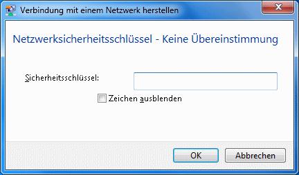 Windows 7 WLAN Netzwerksicherheitsschlüssel keine Übereinstimmung