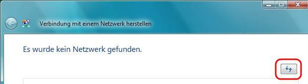 Windows Vista Netzwerkliste aktualisieren