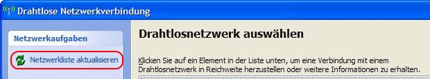 Windows XP Netzwerkliste aktualisieren