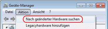 Windows 7 Nach geänderter Hardware suchen