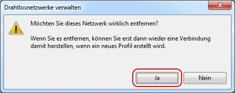 Windows 7 Sicherheitsabfrage WLAN-Verbindung entfernen
