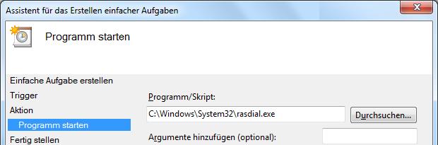 Windows 7 Aufgabe Breitbandverbindung automatisch herstellen Programm starten rasdial.exe