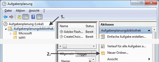 Windows 7 Aufgabenplanung neuen Ordner anlegen