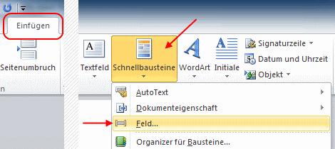 Word Serienbrief: Einfügen > Schnellbausteine > Feld