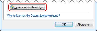 Windows 7 Datenträgerbereinigung Systemdateien bereinigen